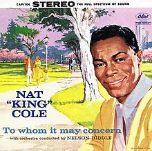 Nat King Cole Christmas Album.To Whom It May Concern Nat King Cole Album Wikipedia