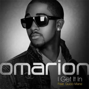 I Get It In (Omarion song) - Image: Omarion Igetitin