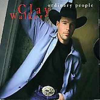 Ordinary People (Clay Walker song) - Image: Ordinary People (Clay Walker song)