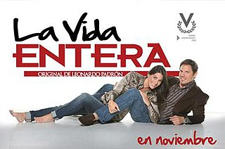 <i>La vida entera</i> television series