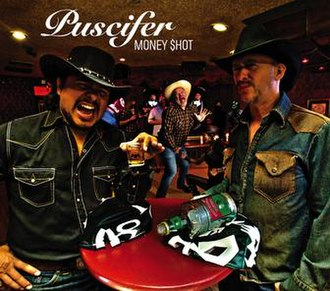 Money Shot (album) - Image: Puscifer Money Shot cover