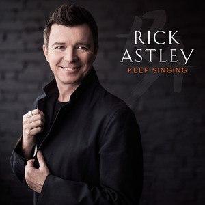 Keep Singing - Image: Rick Astley Keep Singing