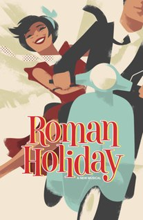 <i>Roman Holiday</i> (musical)