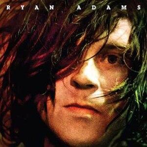 Ryan Adams (album) - Image: Ryanadamsselftitled