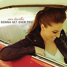 Gonna get over you — sara bareilles | last. Fm.
