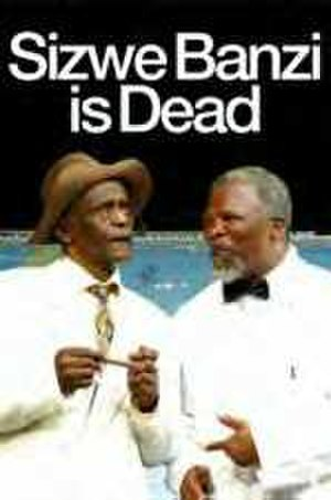 Sizwe Banzi Is Dead - Poster for the 2007 Royal National Theatre production