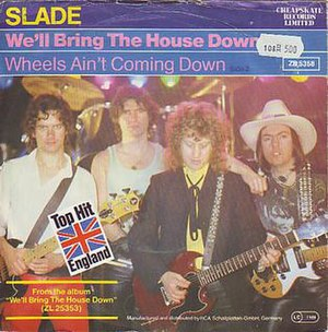 We'll Bring the House Down (song) - Image: Sladesingle wellbringthehousedow n