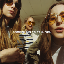 220px-Something_To_Tell_You_Haim.png