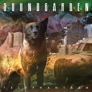 Telephantasm - Image: Soundgarden Telephantasm cover