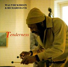 Walt Dickerson Richard Davis Tenderness