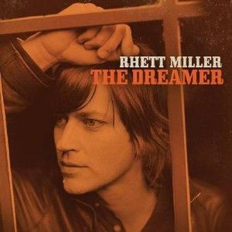 The Dreamer (Rhett Miller album) - Image: The Dreamer (Rhett Miller album)