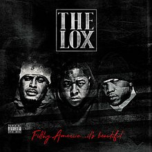 The Lox Filthy America... It's Beautiful.jpg