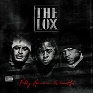 Filthy America... It's Beautiful - Image: The Lox Filthy America... It's Beautiful