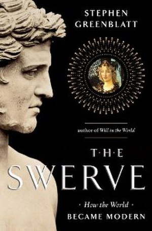 The Swerve: How the World Became Modern - Image: The Swerve How the World Became Modern