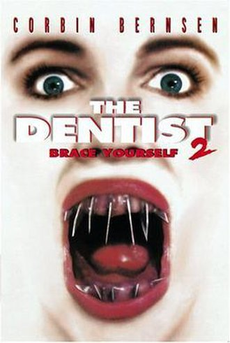 The Dentist 2 - The Dentist 2: Brace yourself  DVD cover.