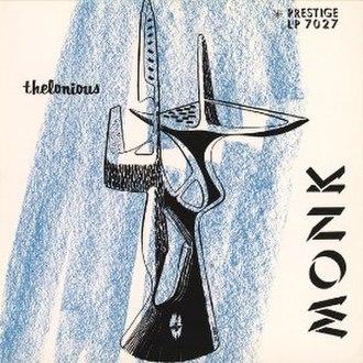 Thelonious Monk Trio - Image: Thelonious Monk Trio