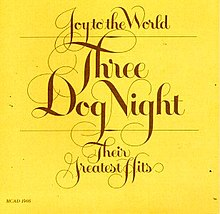 Three Dog Night - Joy to the World.jpg