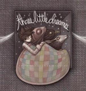 <i>Three Little Dreams</i> book by Thomas Aquinas Maguire