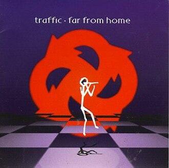 Far from Home (Traffic album) - Image: Trafficfarfromhomeco ver