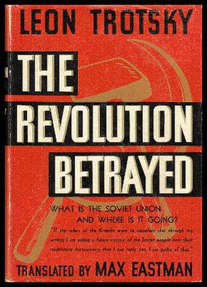 The Revolution Betrayed - Dust jacket of the 1937 first American edition of Leon Trotsky's The Revolution Betrayed.
