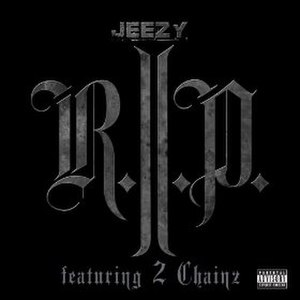 R.I.P. (Young Jeezy song) - Image: Young Jeezy R.I.P. single cover