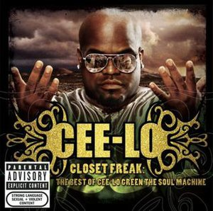 Closet Freak: The Best of Cee-Lo Green the Soul Machine - Image: Album the closet freak the best of cee lo green the soul machine