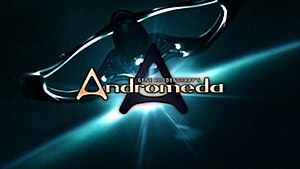 Andromeda (TV series) - Image: Andromeda title card