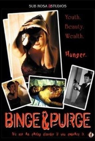 Binge & Purge (film) - Image: Binge & Purge (film)