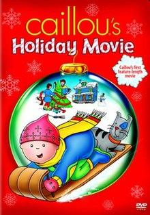 Caillou s Holiday Movie movie