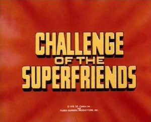 Challenge of the Super Friends - Image: Challenge of the Super Friends