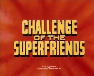 Challenge of the Super Friends - Image: Challenge of the Super Friends