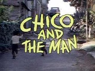 Chico and the Man - Chico and the Man title screen