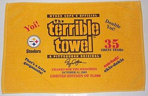 "Myron Cope - A special edition of ""The Terrible Towel"" was created in honor of Cope's retirement following the 2005 Steelers' season."