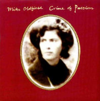 Crime of Passion (Mike Oldfield song) - Image: Crime of Passion (Mike Oldfield)