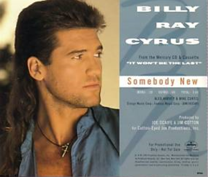 Somebody New (Billy Ray Cyrus song) - Image: Cyrus Somebody New
