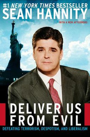Deliver Us from Evil: Defeating Terrorism, Des...