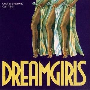 Dreamgirls: Original Broadway Cast Album - Image: Dreamgirls cast album