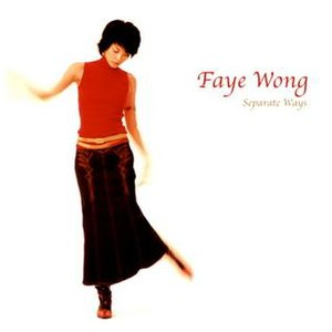 Separate Ways (Faye Wong song) - Image: Faye Wong Separate Ways
