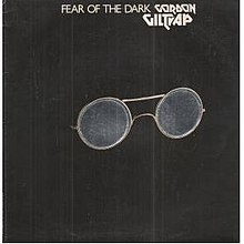 [Image: 220px-Fear_of_the_Dark_%28Gordon_Giltrap_album%29.jpg]