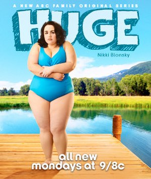 Huge (TV series) - Promotional poster featuring Nikki Blonsky.