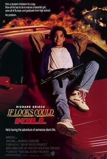 <i>If Looks Could Kill</i> (film) 1991 film by William Dear