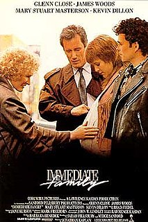 <i>Immediate Family</i> (film) 1989 drama film directed by Jonathan Kaplan