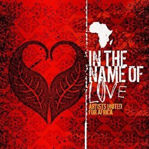 In the Name of Love: Artists United for Africa - Image: In the Name of Love