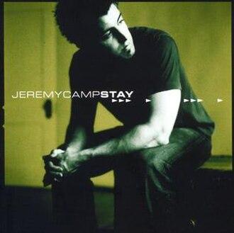 Stay (Jeremy Camp album) - Image: JC Stay