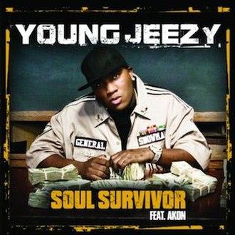 Soul Survivor (Young Jeezy song) - Image: Jeezy Soul Surivor 2005