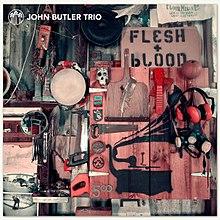 John Butler Trio - Flesh & Blood.jpg