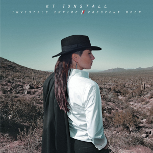 Invisible Empire // Crescent Moon - Image: KT Tunstall Invisible Empire Crescent Moon (Official Album Cover)