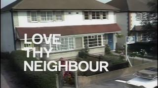 <i>Love Thy Neighbour</i> (1972 TV series) 1970s British TV sitcom