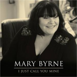 I Just Call You Mine - Image: Mary byrne i call you mine