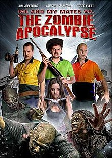 Me and My Mates vs the Zombie Apocalypse poster.jpg